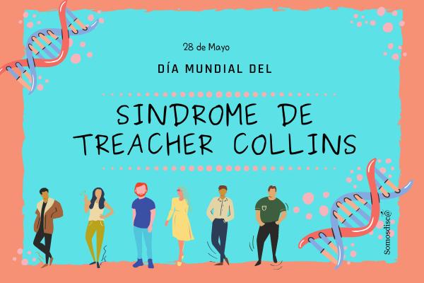 Día Mundial del Síndrome de Treacher Collins