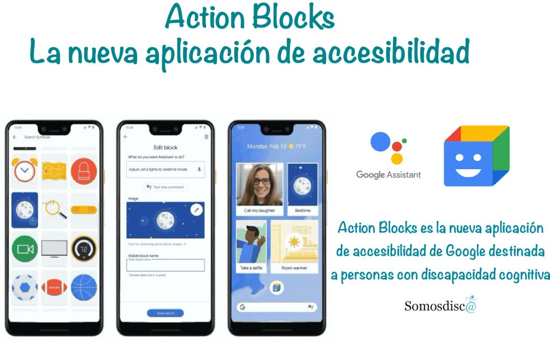 Action Blocks: La nueva aplicación de accesibilidad