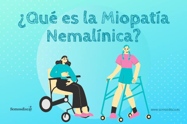 ¿Qué es la Miopatía Nemalínica?