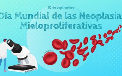 Día Mundial de las Neoplasias Mieloproliferativas